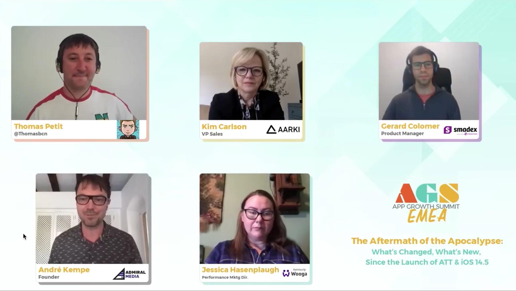 Aarki at App Growth Summit EMEA with Thomasbcn Admiral Media Wooga Smadex on Apple iOS14 ATT Panel
