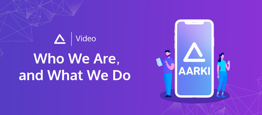 Aarki: Who We Are, and What We Do video