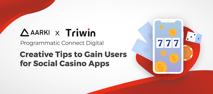 Programmatic Connect Digital: Creative Tips to Gain Users for Social Casino Apps