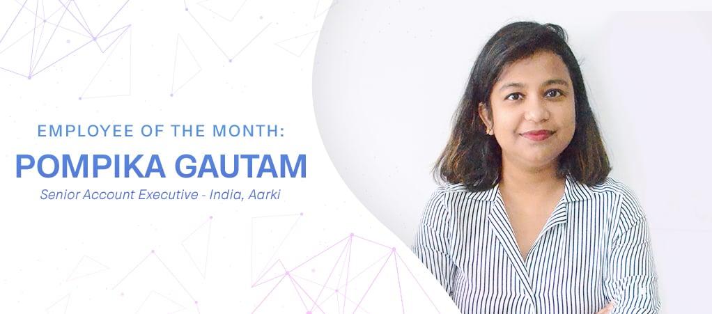 Pompika Gautam Aarki Employee of the Month