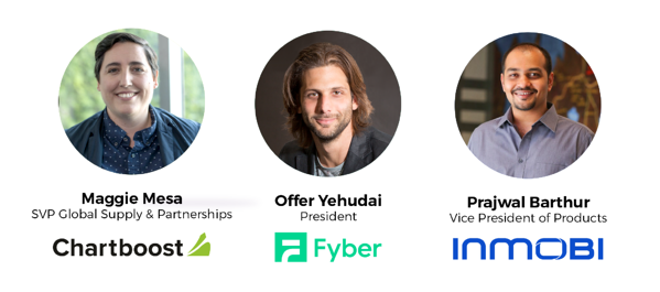 Headshots of Maggie from Chartboost, Offer from Fyber and Pajwal from InMobi