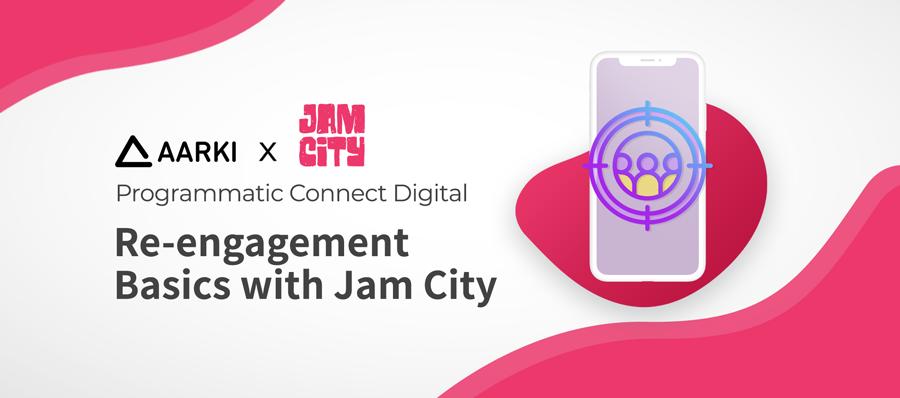 Jam City Aarki Programmatic Connect Digital with Jam City