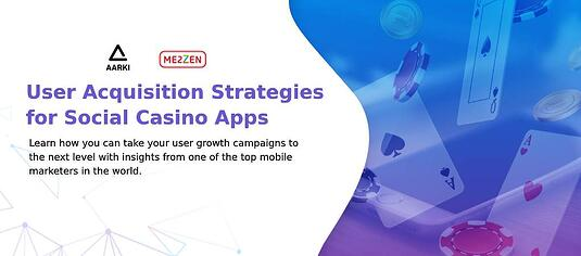 Me2zen Aarki User Acquisition Growth Social Casino