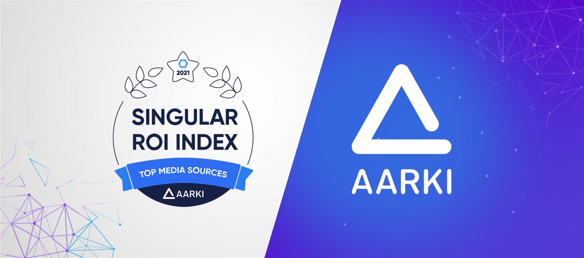 Aarki is part of the Singular ROI Index 2021