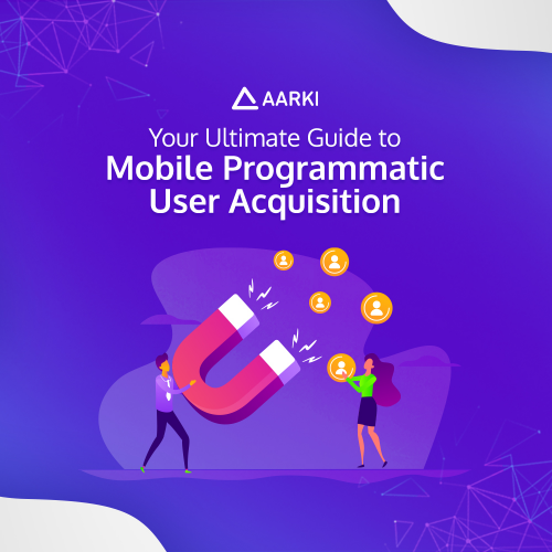 User Acquisition Whitepaper