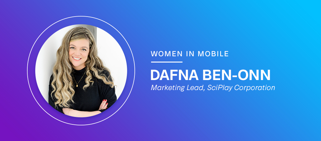 Aarki Women in Mobile - Dafna Ben-Onn of SciPlay