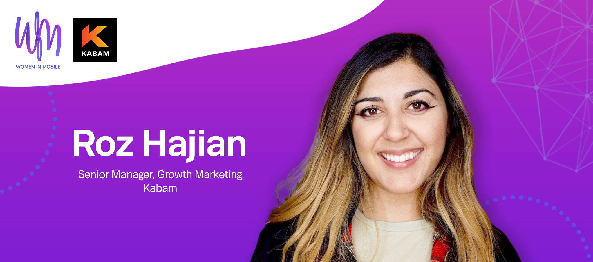 Roz Hajian, Senior Manager, Growth Marketing at Kabam at Aarki's Women in Mobile series