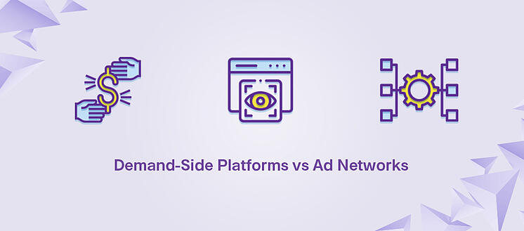 DSP vs Ad Network: Key Differences