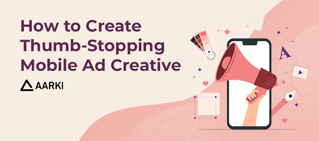 How to create thumb-stopping mobile ad creative eBook