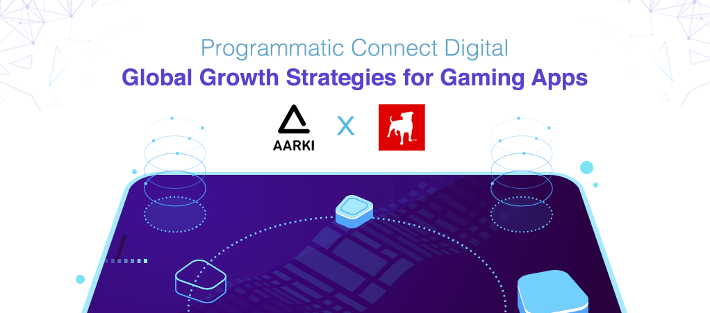 Global Growth Strategies Gaming App Zynga Aarki